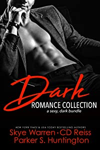 Dark Romance Collection: A Sexy, Dark Bundle
