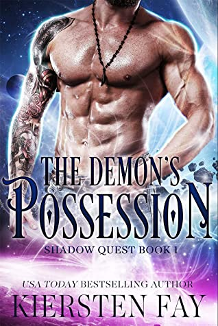 The Demon's Possession: Scifi Paranormal Romance (Shadow Quest Book 1)