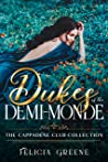 Dukes of the Demi-Monde: The Cappadene Club Collection