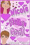 Nicole: Hello, God?