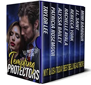 Tempting Protectors: When Duty and Desire Clash (Protect and Desire Book 2)