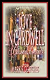 Love In Cardwell: A Christmas Romance
