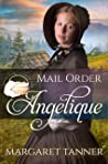 Mail Order Angelique (Widows, Brides, and Secret Babies #4)