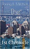 The Collection: 1st Chronicle