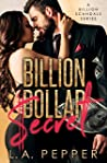 Billion Dollar Secret (Billion Scandals #1)