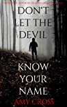 Don't Let the Devil Know Your Name