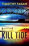 Kill Tide: A Pepper Ryan Mystery Thriller (The Pepper Ryan Series Book 2)