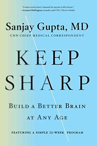 Keep Sharp: Build a Better Brain at Any Age