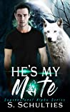 He's My Mate (Supernatural Alpha #1)