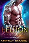 The Healer's Hellion: An Alien Breeder Romance (The House of Kaimar Book 5)