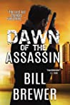 Dawn of the Assassin: The first kill changes everything. (David Diegert, #1) ebook review