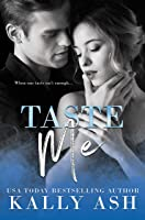 Taste Me: An Enemies to Lovers Romance (Temptation Series Book 3)