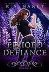 Echoed Defiance (Jacky Leon, #4)
