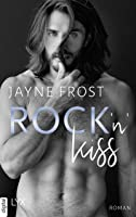 Rock'n'Kiss (Rock'n'Love-Reihe #2)
