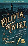 Olivia Twist Educator's Guide