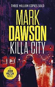 Killa City (John Milton #17)
