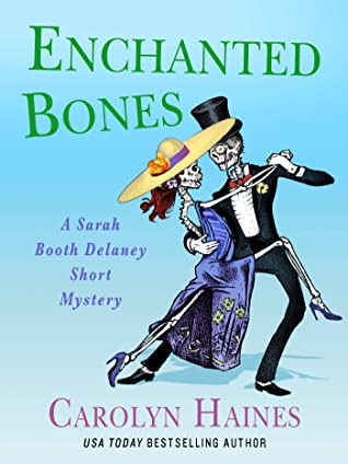 Enchanted Bones (A Sarah Booth Delaney Mystery #21.5)