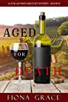 Aged for Death (A Tuscan Vineyard Cozy Mystery #2)