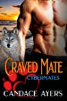 Craved Mate (Cybermates #6)