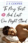 To My First And Last One Night Stand (The Inappropriate Bachelors, #3)