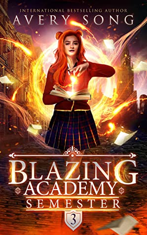 Blazing Academy by Avery Song