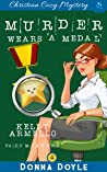 Murder Wears a Medal (A Kelly Armello Mystery Book 4)