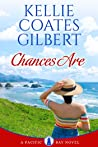 Chances Are (The Pacific Bay, #1)