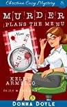 Murder Plans The Menu (A Kelly Armello Mystery Book 3)