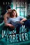 Wreck Me Forever (Polished P & P #1)