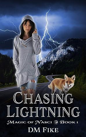 Chasing Lightning (Magic of Nasci, #1)