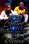 Dem Gates Boyz: A North Carolina Tale 2