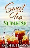 Sweet Tea Sunrise (Sweet Tea B&B #2)