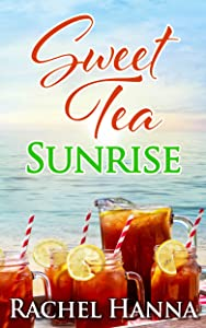 Sweet Tea Sunrise (Sweet Tea B&B #2)