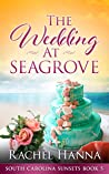 The Wedding At Seagrove (South Carolina Sunsets #5)
