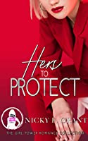 Hers to Protect: The Girl Power Romance Collection