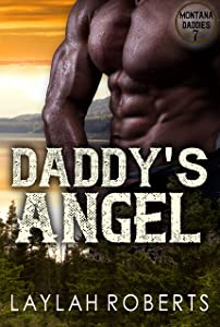 Daddy's Angel (Montana Daddies, #7)