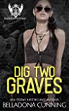 Dig Two Graves (Reighton Preparatory Academy, #4)