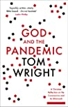 Book cover for God and the Pandemic: A Christian Reflection on the Coronavirus and its Aftermath