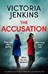 The Accusation: An addictive psychological thriller with a jaw-dropping twist