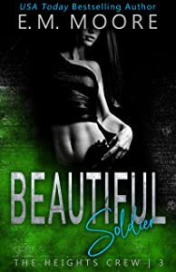 Beautiful Soldier (The Heights Crew #3)