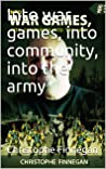 Into war games, into community, into the army (HEARING OTHERS' VOICES Book 26)