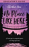 No Place Like Here Educator's Guide