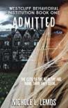 Admitted: A Paranormal Reverse Harem (Westcliff Behavioral Institution Book 1)