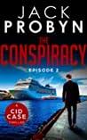 The Conspiracy: Episode 2 (CID Case #2)