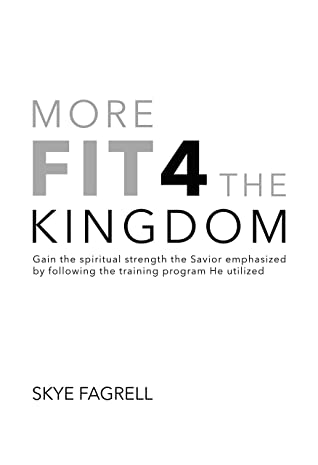 More Fit 4 The Kingdom by Skye Fagrell