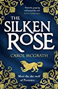 The Silken Rose (The Rose Trilogy, #1)