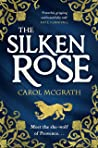 The Silken Rose (The Rose Trilogy, #1)
