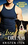 Mending His Dream: Wounded Warriors Rescue (Second Chance Romance in Liberty Cove Book 2)