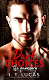 Dark Choices: The Quandary (The Children Of The Gods Paranormal Romance Series Book 41)