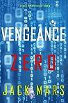 Vengeance Zero (Agent Zero Spy Thriller #10)